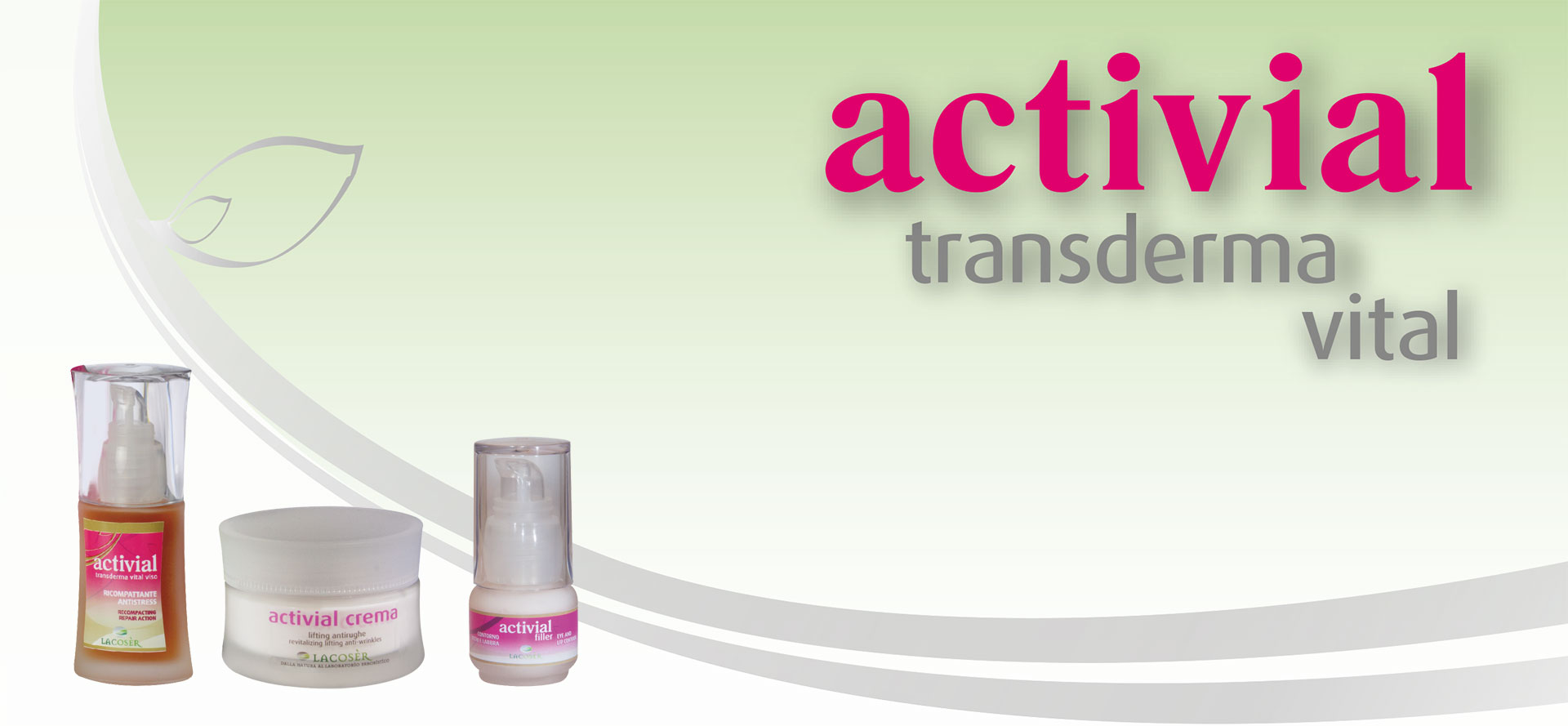 La linea ACTIVIAL transderma vital viso e corpo LACOSÈR sviluppa un'azione ristrutturante, riempitiva, ricompattante e antistress